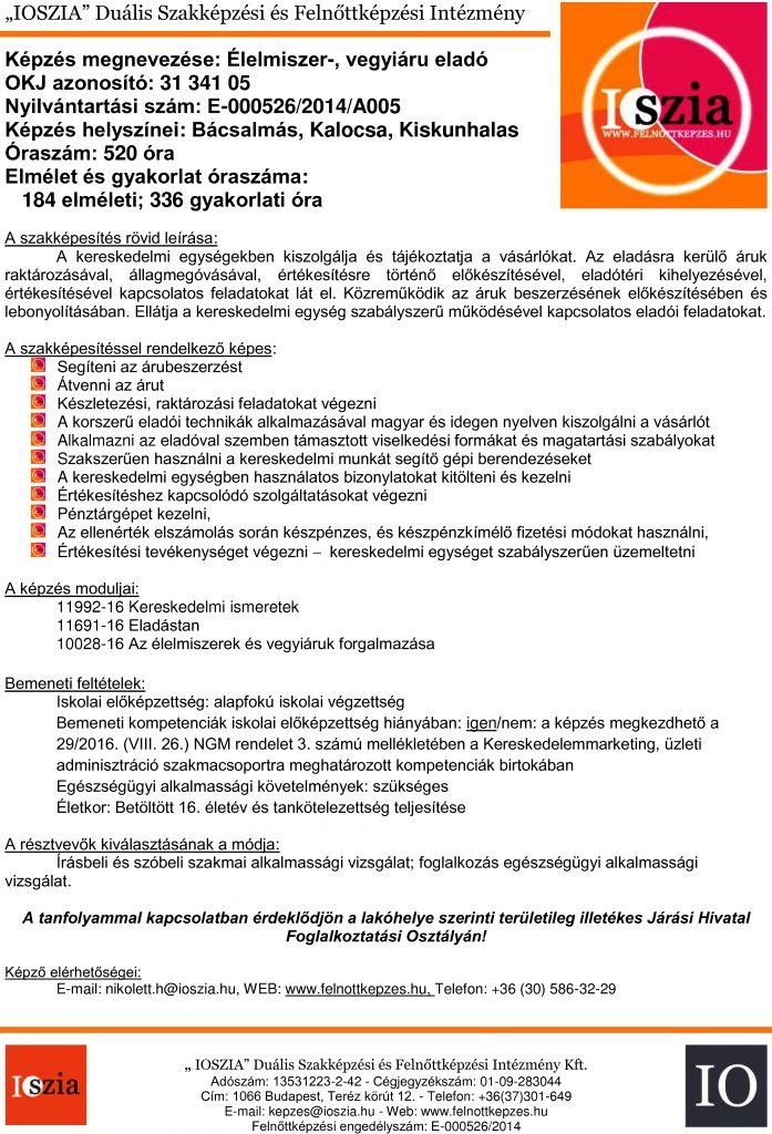 Élelmiszer-, vegyi áru eladó OKJ - Bacsalmas - Kalocsa - Kiskunhalas - felnottkepzes.hu - Felnőttképzés - IOSZIA