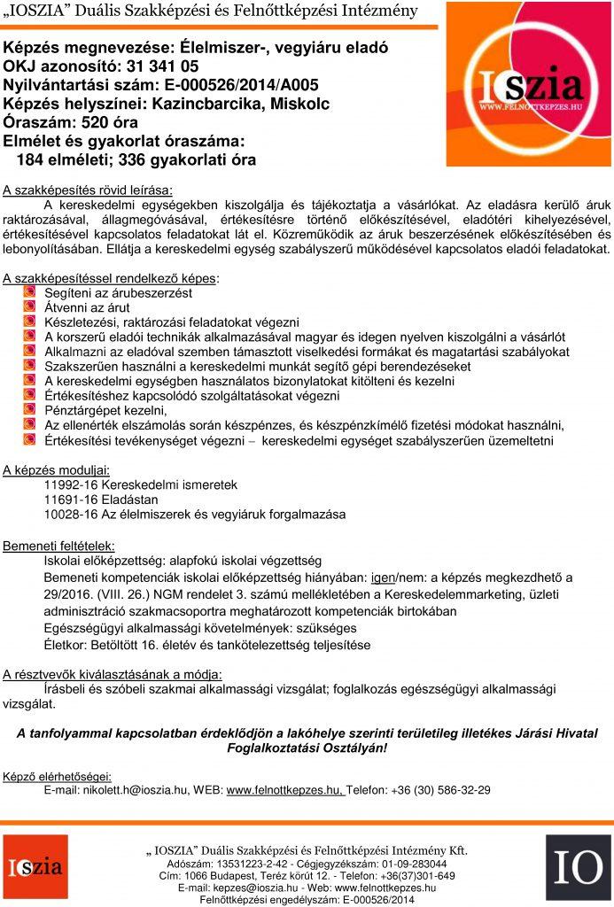 Élelmiszer-, vegyi áru eladó OKJ - Miskolc - Kazincbarcika - felnottkepzes.hu - Felnőttképzés - IOSZIA